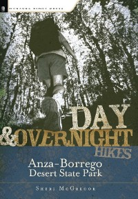 Cover Day and Overnight Hikes: Anza-Borrego Desert State Park