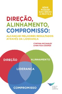 Cover Direction, Alignment, Commitment: Achieving Better Results Through Leadership, First Edition (Portuguese for Europe)