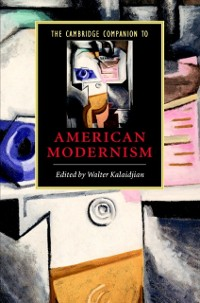 Cover Cambridge Companion to American Modernism