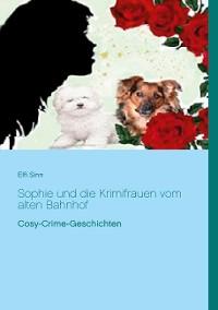 Cover Sophie und die Krimifrauen vom alten Bahnhof