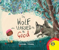 Cover The Wolf Who Learned to Be Good