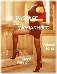 Cover My Passage to Womanhood - Volume Nine