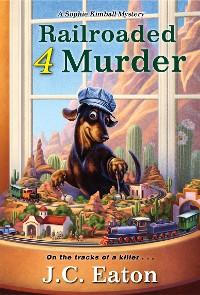 Cover Railroaded 4 Murder