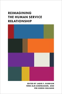 Cover Reimagining the Human Service Relationship