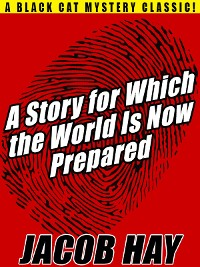 Cover A Story for Which the World Is Now Prepared