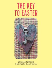 Cover The Key to Easter