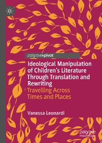 Cover Ideological Manipulation of Children's Literature Through Translation and Rewriting