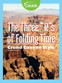 Cover The Three R's of Folding Time Grand Canyon Style