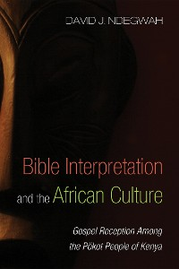 Cover Bible Interpretation and the African Culture