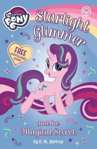 Cover Starlight Glimmer and the Magical Secret