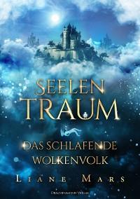 Cover Seelentraum: Das schlafende Wolkenvolk