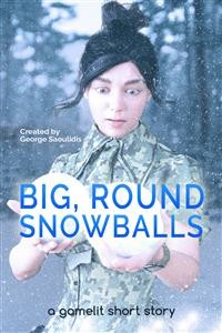 Cover Big, Round Snowballs