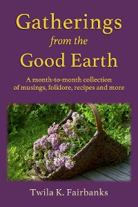 Cover Gatherings from the Good Earth