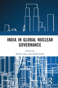 Cover India in Global Nuclear Governance