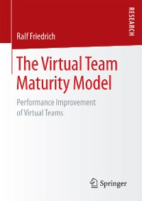 Cover The Virtual Team Maturity Model