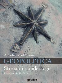 Cover Geopolitica. Storia di un'ideologia