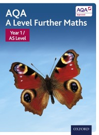 Cover AQA A Level Further Maths: Year 1 / AS Level