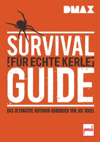 Cover DMAX  Survival-Guide für echte Kerle