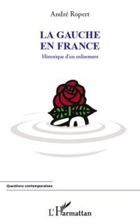 Cover La gauche en france - historique d'un enlisement