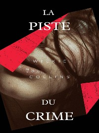 Cover La Piste du crime