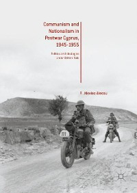 Cover Communism and Nationalism in Postwar Cyprus, 1945-1955