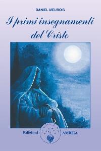 Cover I primi insegnamenti del Cristo