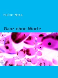 Cover Ganz ohne Worte