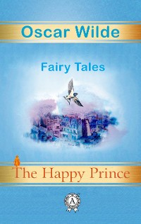 Cover The Happy Prince. Fairy Tales