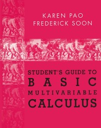 Cover Student's Guide to Basic Multivariable Calculus