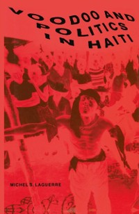 Cover Voodoo and Politics in Haiti