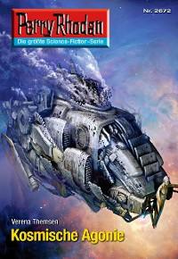 Cover Perry Rhodan 2672: Kosmische Agonie
