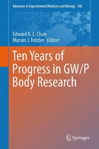 Cover Ten Years of Progress in GW/P Body Research