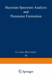 Cover Bayesian Spectrum Analysis and Parameter Estimation