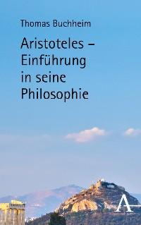 Cover Aristoteles - Einführung in seine Philosophie