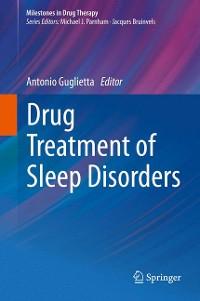 Cover Drug Treatment of Sleep Disorders