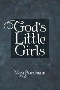 Cover God'S Little Girls