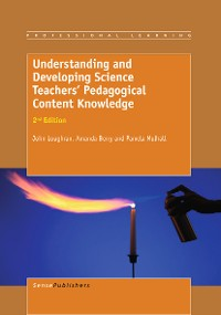 Cover Understanding and Developing ScienceTeachers' Pedagogical Content Knowledge