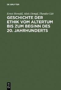 Cover Geschichte der Ethik vom Altertum bis zum Beginn des 20. Jahrhunderts