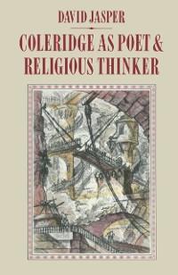 Cover Coleridge as Poet and Religious Thinker