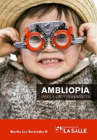 Cover Ambliopía desde la optometría pediátrica
