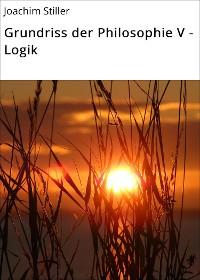 Cover Grundriss der Philosophie V - Logik