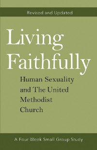 Cover Living Faithfully Revised and Updated
