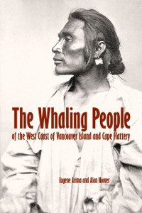 Cover Whaling People of the West Coast of Vancouver Island and Cape Flattery