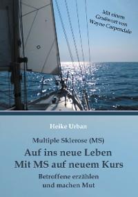 Cover Multiple Sklerose (MS) - Auf ins neue Leben - Mit MS auf neuem Kurs