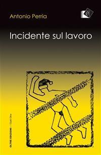 Cover Incidente sul lavoro