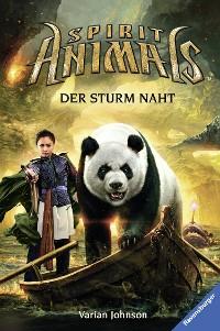 Cover Spirit Animals, Band 10: Der Sturm naht