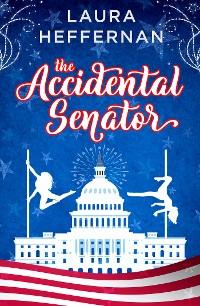 Cover The Accidental Senator