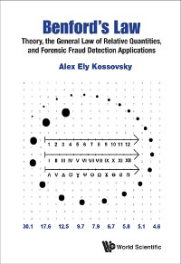 Cover Benford's Law: Theory, The General Law Of Relative Quantities, And Forensic Fraud Detection Applications