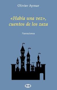 Cover «Había Una Vez», Cuentos De Los Zaza