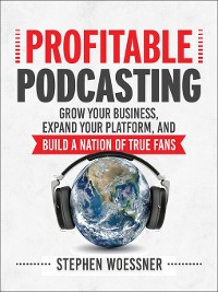 Cover Profitable Podcasting